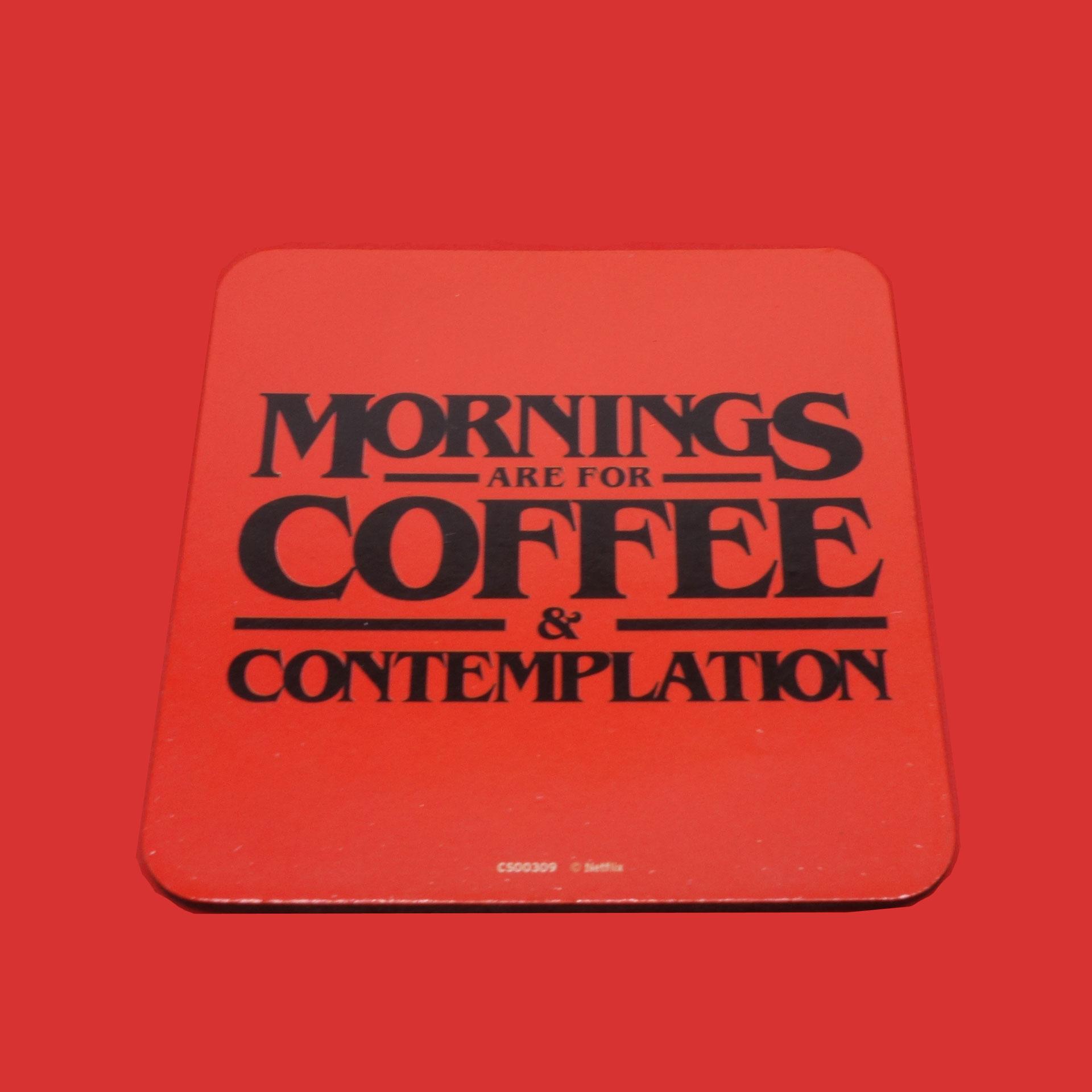 Stranger Things Untersetzer Mornings Coffee