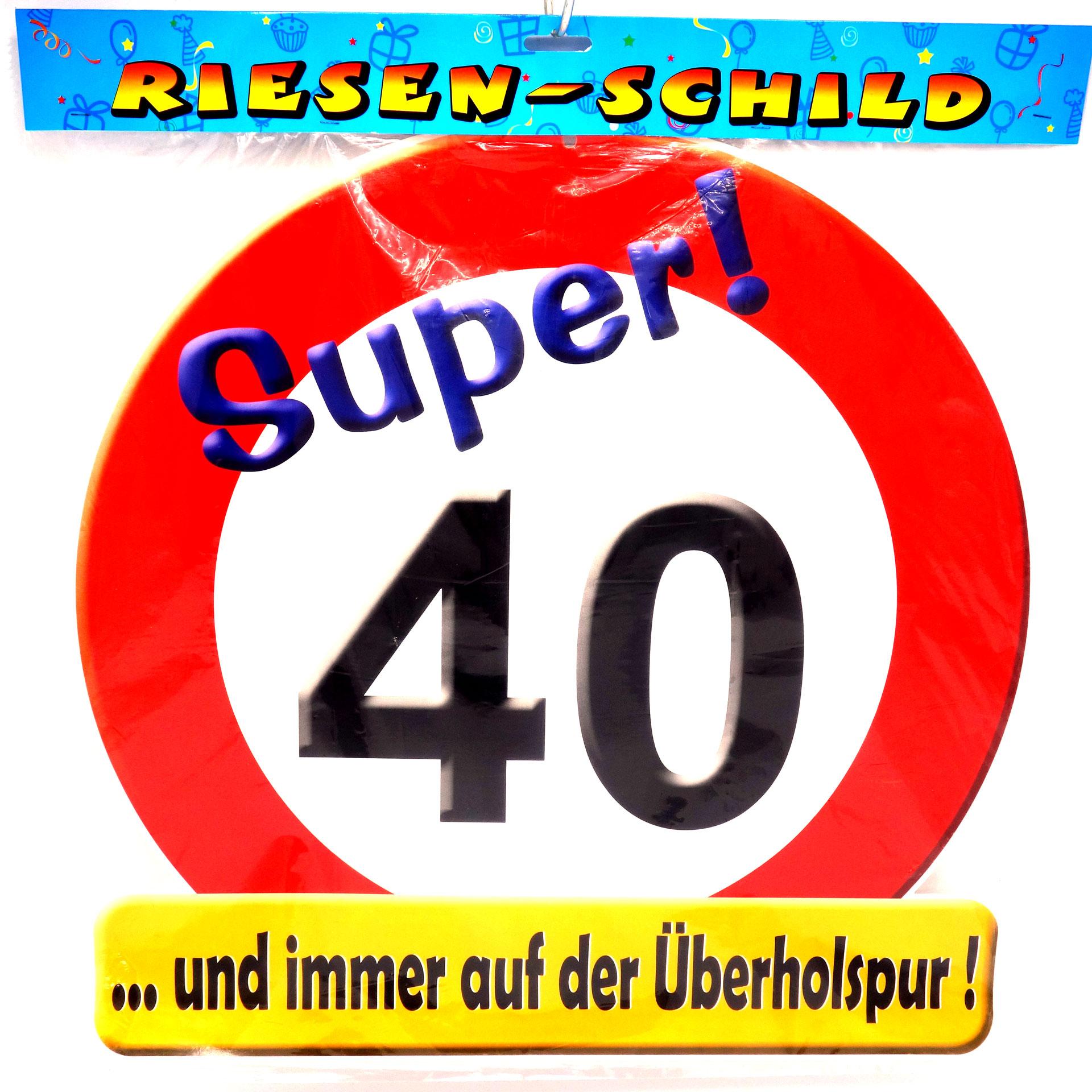 Geburtstags Riesen Deko Schild Super 40