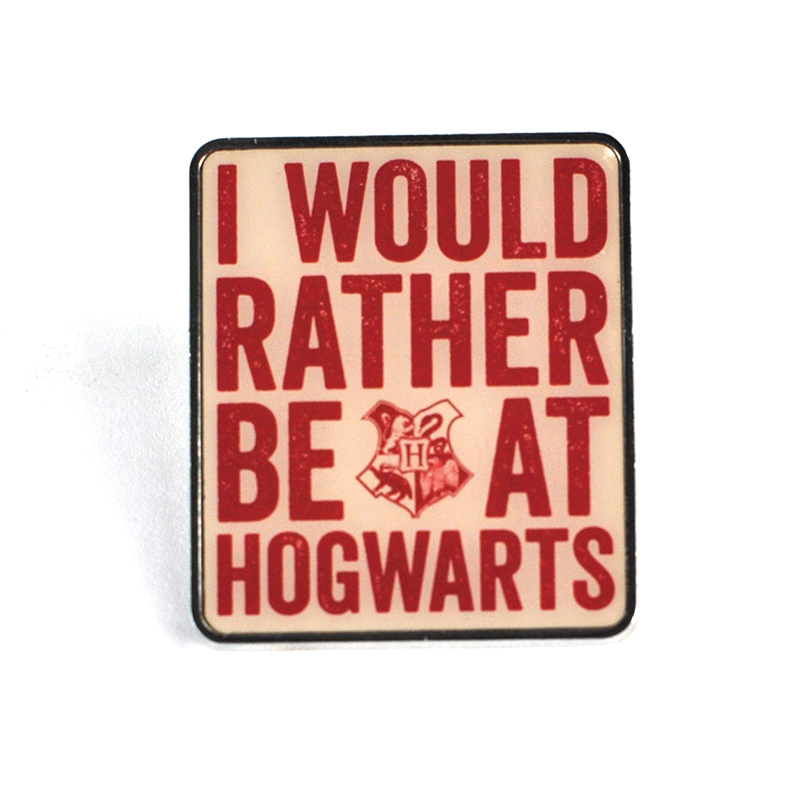 """Harry Potter Anstecker Pin Badge """"I would rather be at Hogwarts"""""""